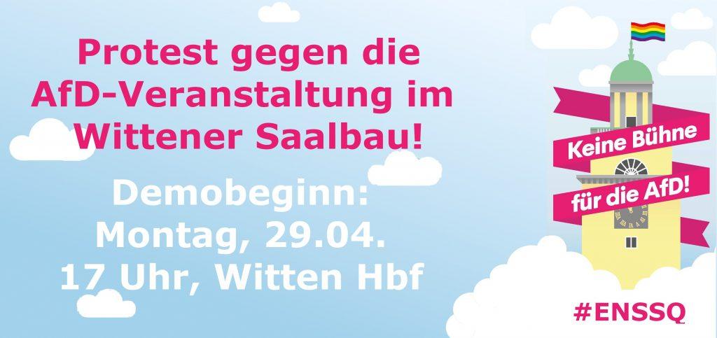 Protest gegen die AfD-Veranstaltung im Saalbau! Demobeginn: Montag, 29. April 2019, 17:00Uhr, Witten Hauptbahnhof