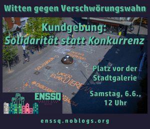 """[Plakat: Witten gegen Verschwörungswahn – Kundgebung """"Solidarität statt Konkurrenz"""", Platz vor der Stadtgalerie, Samstag, 6.Juni 2020 ab 12:00 Uhr]"""